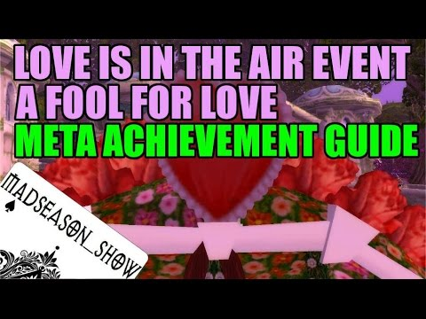 WoW Love Is In The Air Meta Achievement & 'Love Fool' Title Guide - A Fool For Love