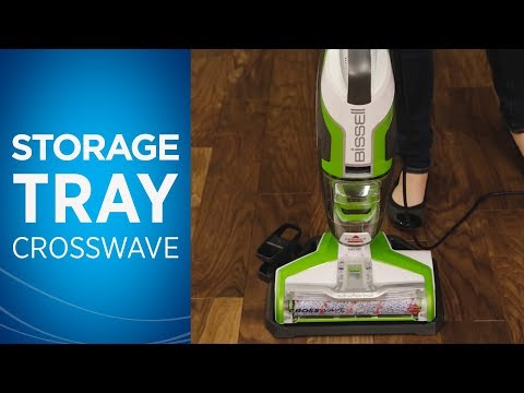 Using the Easy Clean Storage Tray with Your Crosswave™