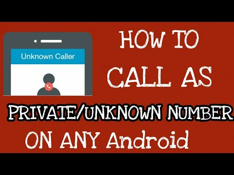 How To Call As Private Number On Any Android Mobile 2018
