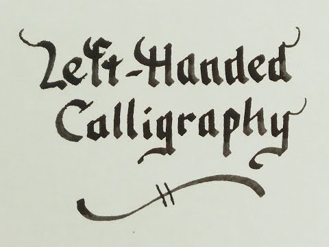 Left-handed Calligraphy - Beautiful writing for leftys