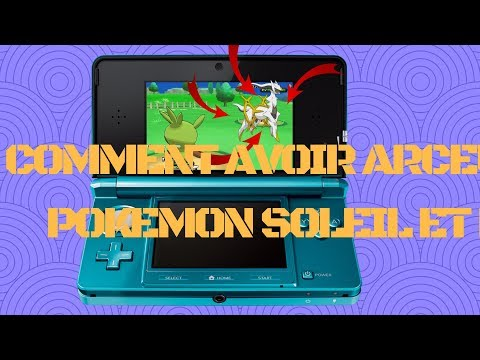 COMMENT AVOIR ARCEUS SUR POKEMON X ET Y/SUN AND MOON