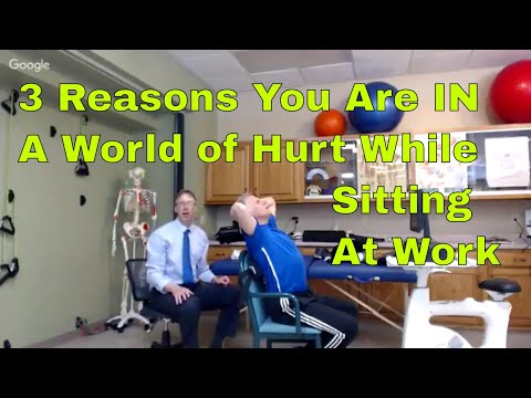 3 Reasons You Are in A World of Hurt While Sitting At Work. How to STOP.