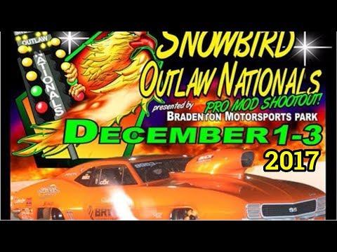 Snowbirds Outlaw Nationals 2017