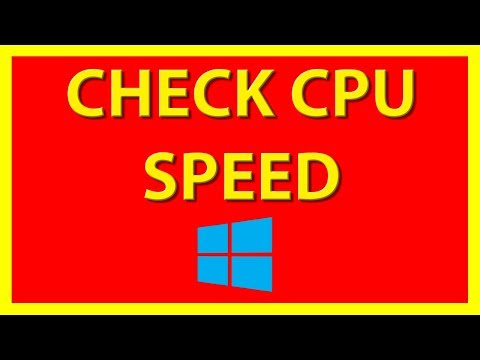 How to check your CPU Speed on Windows 10 - Tutorial