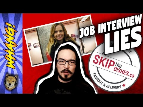 Job Interview Canceled for Asking About Salary - Skip the Dishes and The Lies We Agree On - Whang!