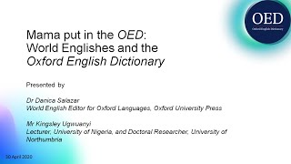 Mama put in the OED: World Englishes and the Oxford English Dictionary