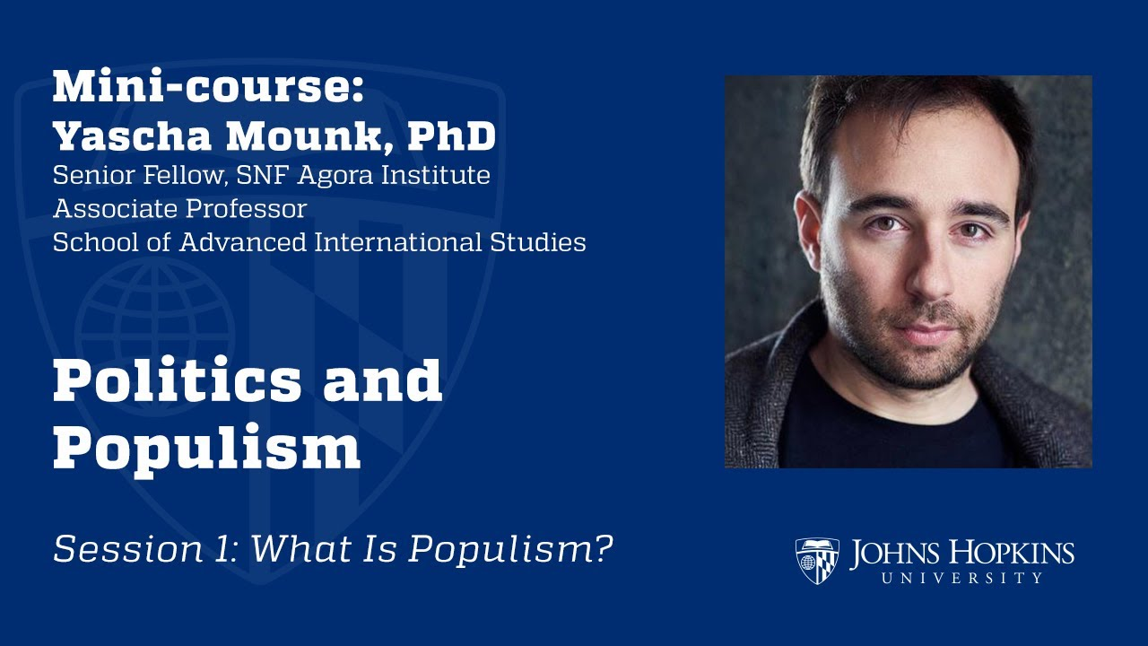 Session 1: Politics and Populism: What is Populism?