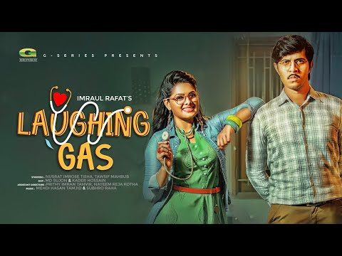 Xxx Mp4 Laughing Gas ল্যাফিং গ্যাস Tawsif Mahbub Tisha Imraul Rafat Bangla New Natok 2019 3gp Sex