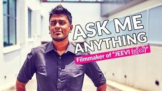 "[AMA] with Singaporean Filmmaker of Thriller ""JEEVI (ஜீவீ)"""