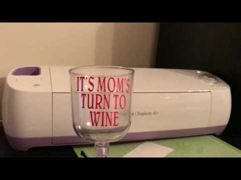 VINYL DECAL ON WINE GLASS USING CRICUT EXPLORE
