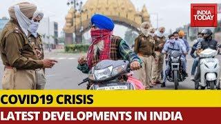 Top Developments In India On Coronavirus Pandemic | India Today