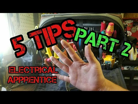 5 MORE Tips for the Electrical Apprentice