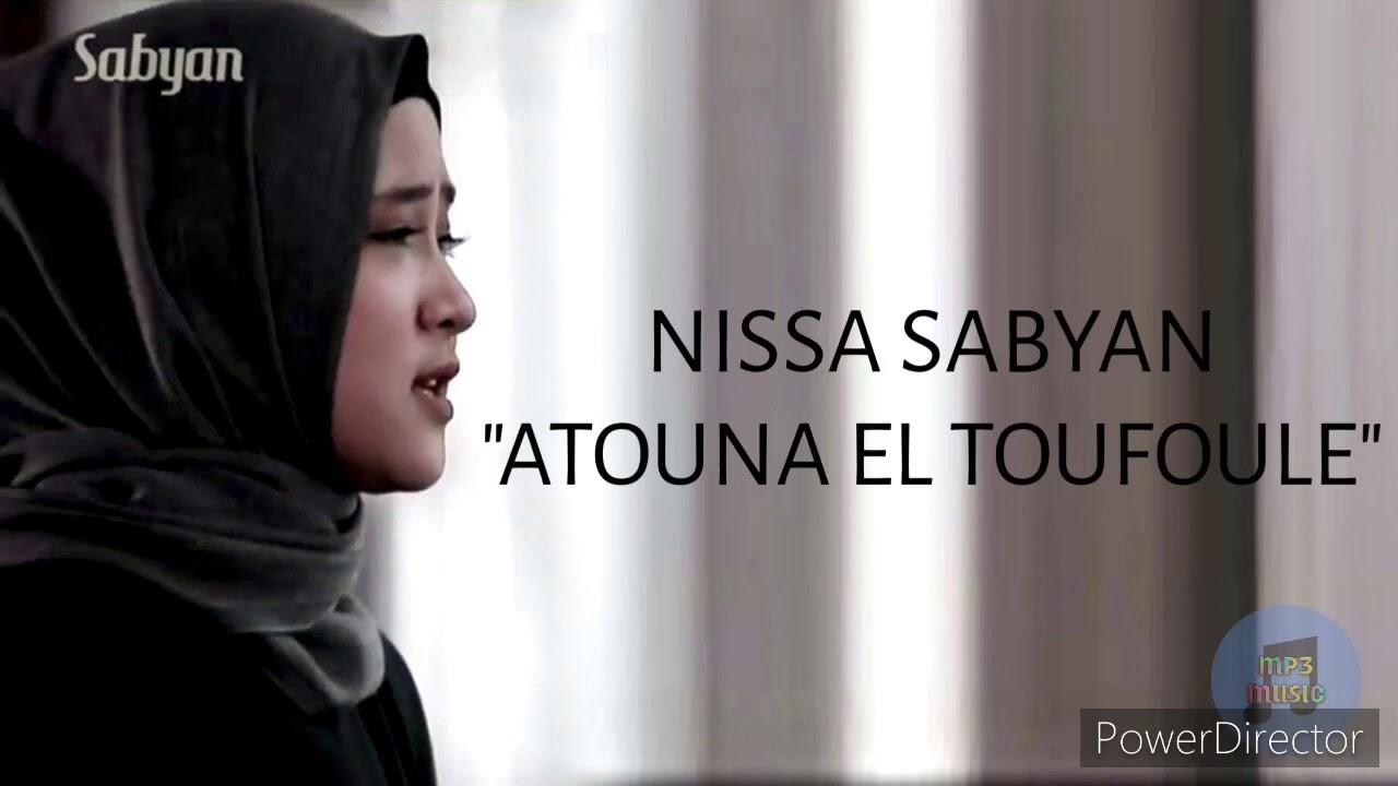 Download Atouna El Toufoule Nissa Sabyan 1 hour MP3 Gratis
