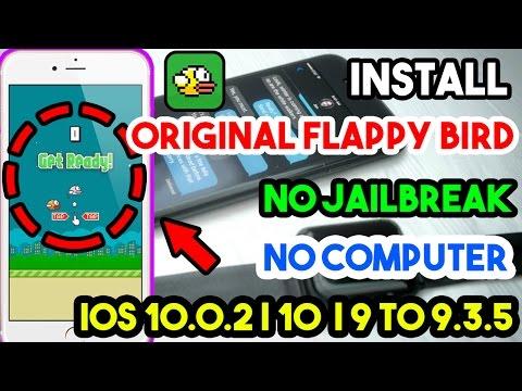 New Install Original Flappy Bird Free Jailbreak/Comp iOS 10.0.2/10/9.3.5/9.3.3 On iPhone/iPod/iPad
