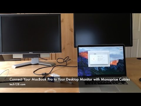 Connect Your MacBook Pro to Your Desktop Monitor with Monoprice Cables