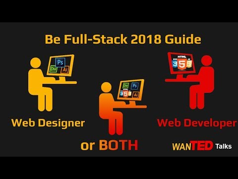 What to Become Web Designer, Web Developer or Both in 2018 - Responsibilities in Detail