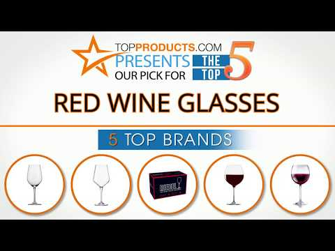Best Red Wine Glass Reviews 2017 – How to Choose the Best Red Wine Glass