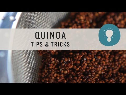Superfoods - Quinoa Tips and Tricks
