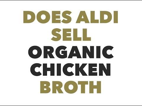 Does Aldi sell organic chicken broth