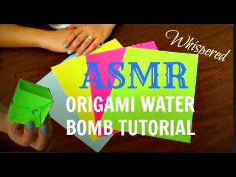 ASMR Tutorial // Origami Water Bomb