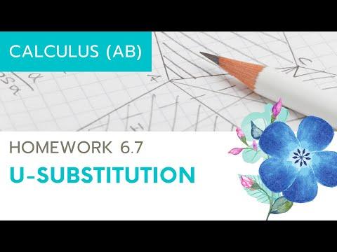 Calculus AB Homework 6.7 U-Substitution