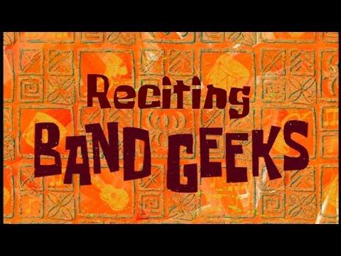 Reciting SpongeBob Episodes: Band Geeks