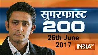 Superfast 200 | 26th June, 2017 ( Part 3 )- India TV