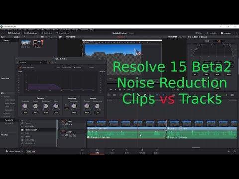 Resolve 15 Noise Reduction   Clips vs Tracks