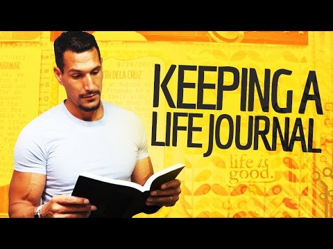 Keeping A Life Journal: Why You Should Do It