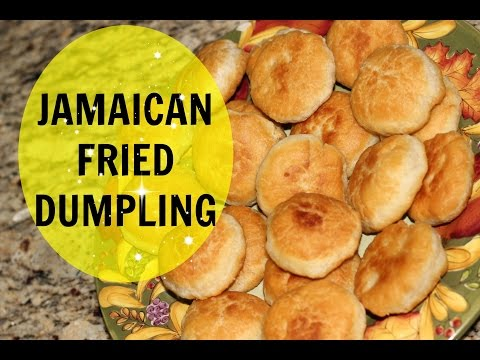 JAMAICAN FRIED DUMPLINGS | The Jamaican Mother