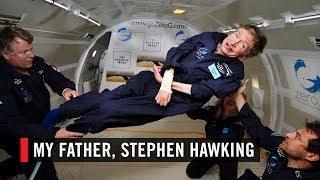 My Father, Stephen Hawking