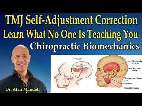 TMJ Self-Adjustment Correction! Learn What No One Is Teaching You - Dr Mandell