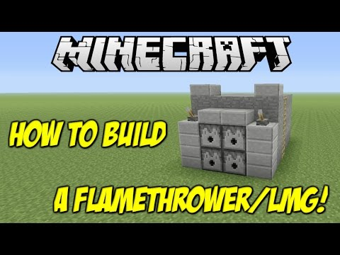 Minecraft How To's : How to build a FLAMETHROWER/LIGHT MACHINE GUN!