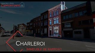 Charleroi: Immeuble de rapport en vente par l'immobilière l'Opportunité