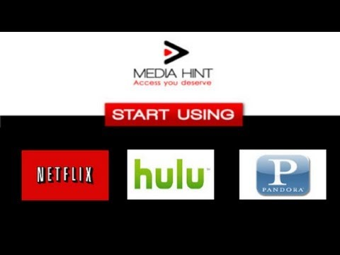 Watch US Netflix / Hulu / Pandora FREE Outside of the US using MediaHint.