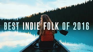 Best Indie Folk of 2016