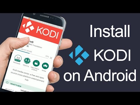 How To Install Kodi on Android Phone 2017 [Complete Setup]