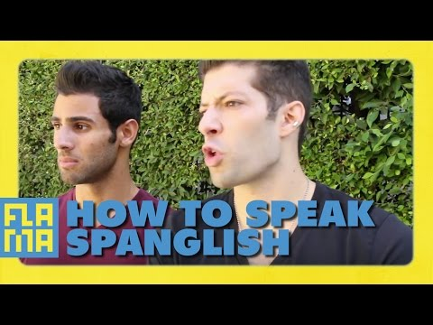 How to Speak Spanglish