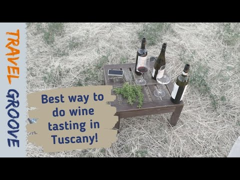 the best way to do wine tasting in tuscany