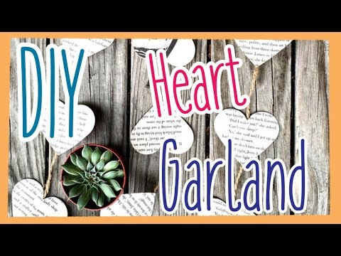 DIY  Garland Hearts (made from old book pages) EASY!