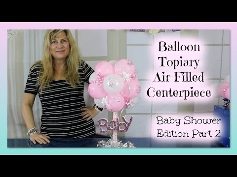 Baby Shower Balloon Topiary Air Filled Centerpiece - Part 2 | styroscript