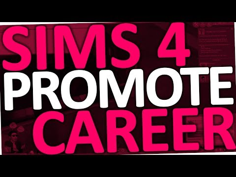 Sims 4 - How to promote Sim Career (Cheat for Level Up)