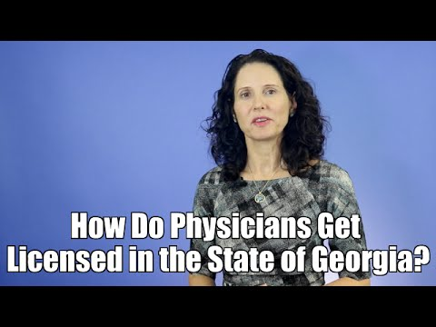 Atlanta Healthcare Law Attorney | How Do Physicians Get Licensed in the State of Georgia?