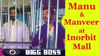 BIGG BOSS 10 :MANU AND MANVEER AT IN ORBIT MALL || SHOCKING||