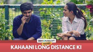 Kahaani Long Distance Ki   FilterCopy Talkies   S01E03   Ft. Apoorva Arora and Akash Deep Arora