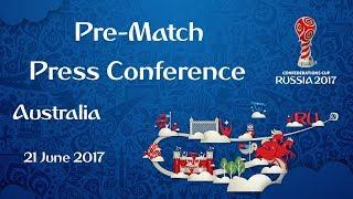 CMR vs. AUS - Australia Pre-Match Press Conference