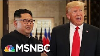 President Trump, Kim Jong Un Alignment Of Interests Give Hope To Summit | Rachel Maddow | MSNBC