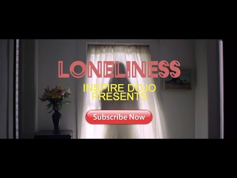 LONELINESS - MOTIVATIONAL VIDEO
