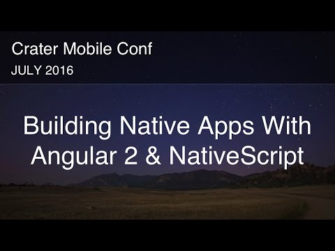 Building Native iOS and Android Apps With Angular 2 and NativeScript