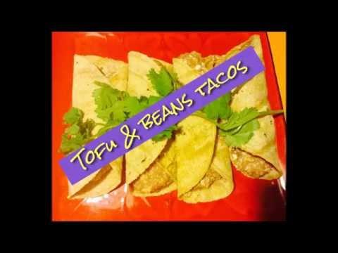 Tofu & beans tacos!